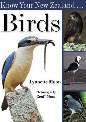 Know Your New Zealand Birds by Lynnette Moon