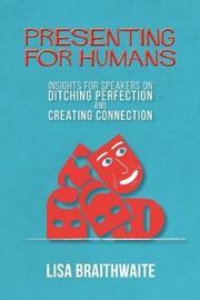 Presenting for Humans by Lisa Braithwaite image