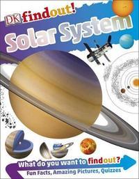 DKfindout! Solar System by Sarah Cruddas