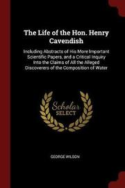 The Life of the Hon. Henry Cavendish by George Wilson image