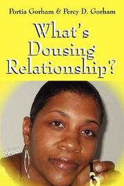 What's Dousing Relationship? by Portia Gorham image