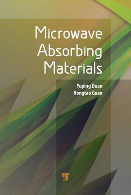 Microwave Absorbing Materials by Yuping Duan