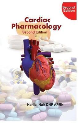 Cardiac Pharmacology by Harilal Nair
