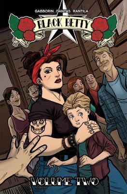 Black Betty Volume 2 by Shawn Gabborin