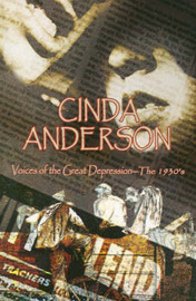 Voices of the Great Depression by Cinda Anderson