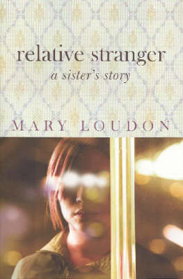 Relative Stranger by Mary Loudon image