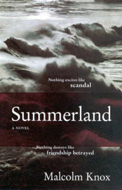 Summerland by Malcolm Knox image