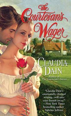 The Courtesan's Wager by Claudia Dain image