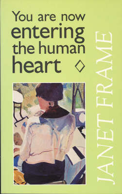 You are Now Entering the Human Heart: Selected Stories by Janet Frame image