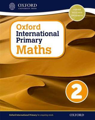 Oxford International Primary Maths 2 by Caroline Clissold