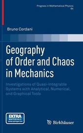 Geography of Order and Chaos in Mechanics by Bruno Cordani