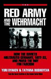 The Red Army And The Wehrmacht by Yuri L. Djakov image