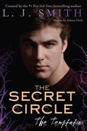 The Temptation (Secret Circle #6) by L.J. Smith