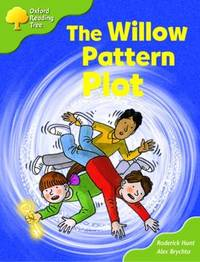 Oxford Reading Tree: Stage 6 and 7: More Storybooks B: the Willow Pattern Plot by Roderick Hunt image