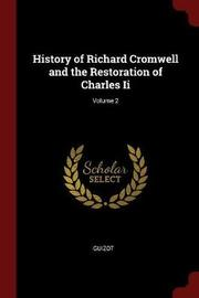 History of Richard Cromwell and the Restoration of Charles II; Volume 2 by . Guizot image