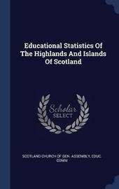 Educational Statistics of the Highlands and Islands of Scotland