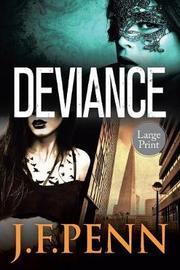 Deviance by J F Penn
