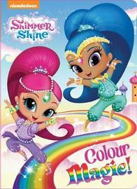 Shimmer & Shine Board Book Colour Magic by Lake Press image