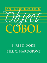 Introduction to Object-Oriented COBOL by E.Reed Doke