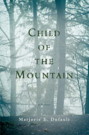 Child of the Mountain by Marjorie E. Dufault image