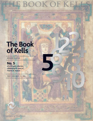 The Book of Kells: An Illustrated Introduction to the Manuscript in Trinity College Dublin by Bernard Meehan image