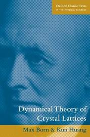 Dynamical Theory of Crystal Lattices by Max Born image