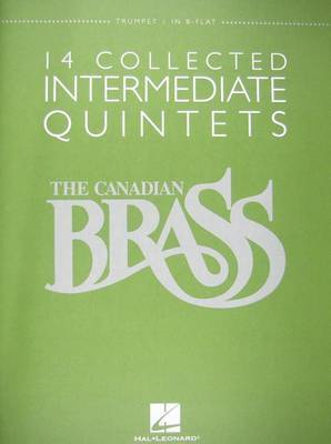 The Canadian Brass - 14 Collected Intermediate Quintets by Hal Leonard Publishing Corporation image