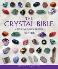 Crystal Bible by J. Hall