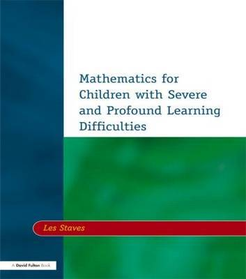 Mathematics for Children with Severe and Profound Learning Difficulties by Les Staves image