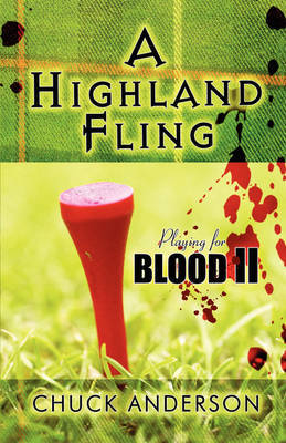A Highland Fling: Playing for Blood II by Chuck Anderson image