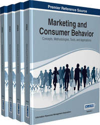 Marketing and Consumer Behavior by Information Resources Management Association