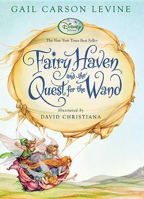 Fairy Haven and the Quest for the Wand by Gail Carson Levine image