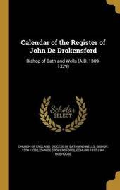 Calendar of the Register of John de Drokensford by Edmund 1817-1904 Hobhouse