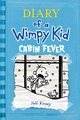 Cabin Fever (Diary of a Wimpy Kid #6) by Jeff Kinney