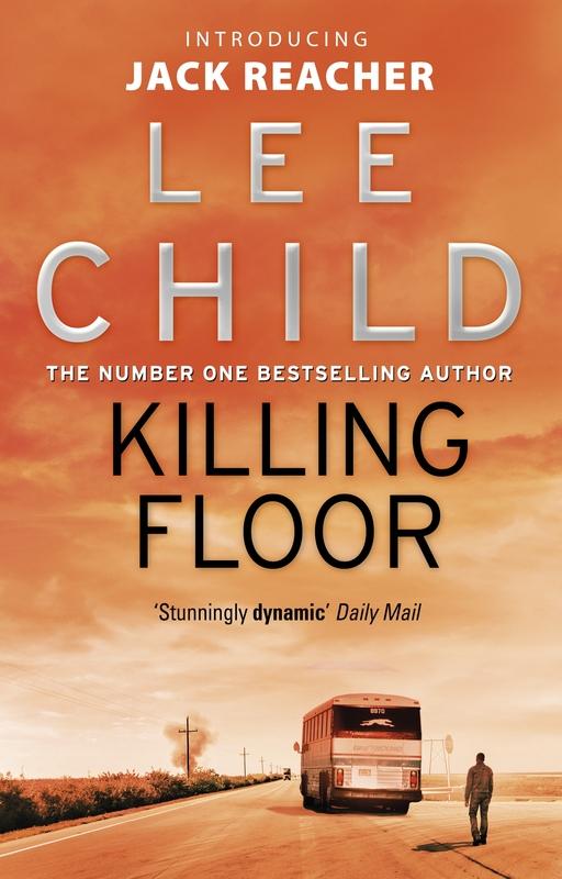 Killing Floor (Jack Reacher #1) by Lee Child