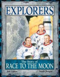 The Story of the Race to the Moon by Jen Green
