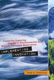 Implementing Innovation by Toddi A. Steelman image