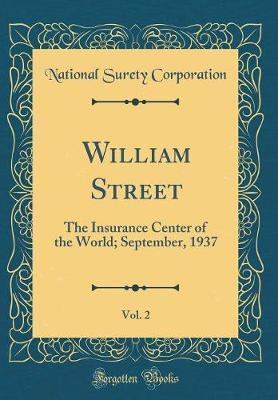 William Street, Vol. 2 by National Surety Corporation image