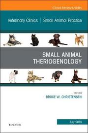 Theriogenology, An Issue of Veterinary Clinics of North America: Small Animal Practice by Christensen image