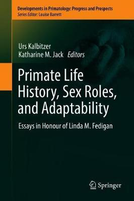 Primate Life History, Sex Roles, and Adaptability image