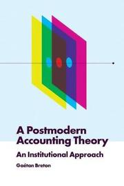A Postmodern Accounting Theory by Gaetan Breton