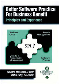 Better Software Practice for Business Benefit: Principles and Experiences by Richard Messnarz image