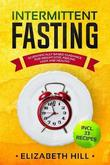 Intermittent Fasting by Elizabeth Hill