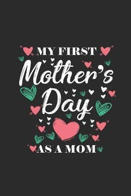 My First Mother's Day by Mother Publishing