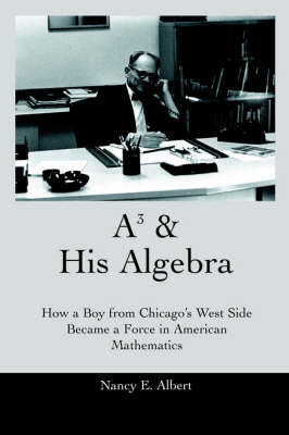 A3 & His Algebra by Nancy E. Albert image
