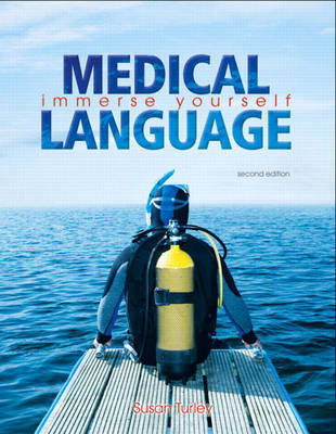 Medical Language by Susan M. Turley
