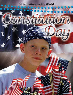 Constitution Day by Molly Aloian
