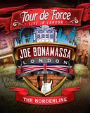 Joe Bonamassa Tour De Force: Live In London - The Borderline - Power Trio Jam on DVD