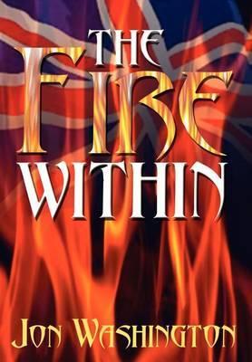 The Fire within by Jon Washington image