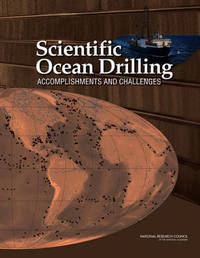 Scientific Ocean Drilling by Committee on the Review of the Scientific Accomplishments and Assessment of the Potential for Future Transformative Discoveries with U.S.-Supported Sc